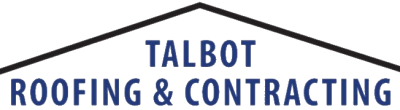 Talbot Roofing & Contracting, Inc